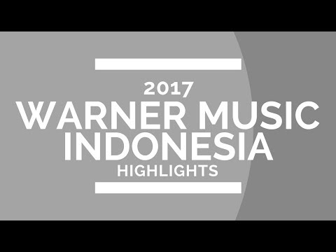 Warner Music Indonesia 2017 Highlights