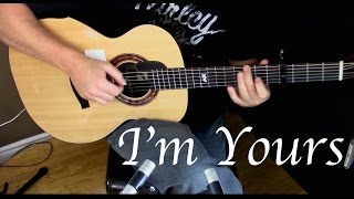 Jason Mraz - I'm Yours - Fingerstyle Guitar