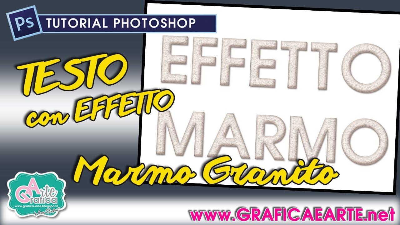 Effetto Testo Marmo Granito Tut Photoshop 156 Youtube