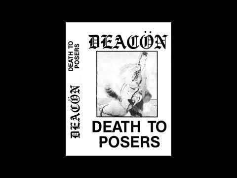 Deacön (US)- Death to Posers