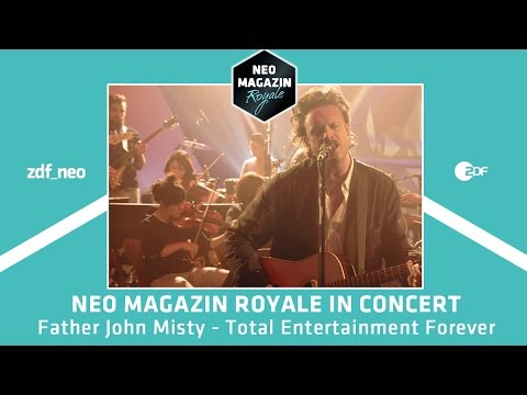 "Father John Misty  – ""Total Entertainment Forever"" 