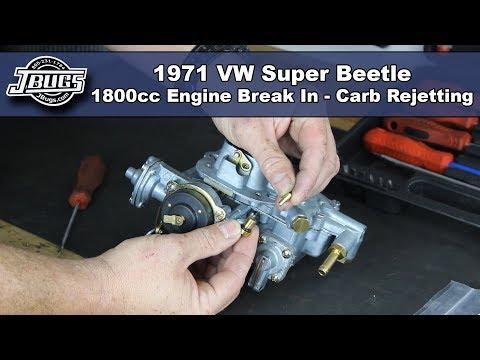 JBugs - 1971 VW Super Beetle - 1800cc Engine Break In - Carburetor Rejetting