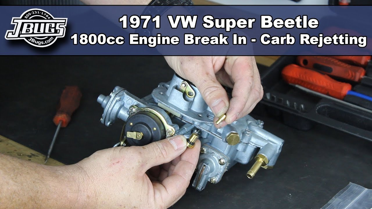 jbugs 1971 vw super beetle 1800cc engine break in carburetor rejetting [ 1280 x 720 Pixel ]
