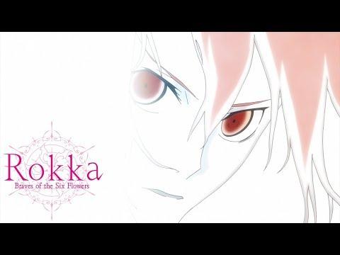 Rokka -Braves Of The Six Flowers- Ending 1   Secret Sky
