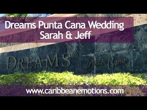 Dreams Punta Cana Wedding 2014 with Rick York