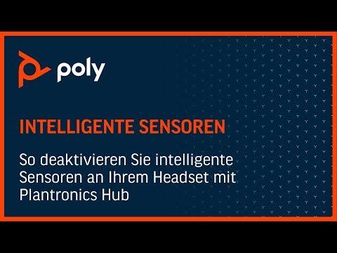 So deaktivieren Sie intelligente Sensoren an Ihrem Headset mit Plantronics Hub