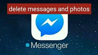 how to delete messenger photos
