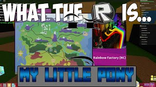 ► What The Roblox Is... - My Little Pony FiM: TPP 2D RP? Part 2/2