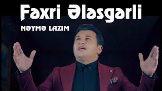 Fexri Elesgerli ft Aytac Tovuzlu - Neyme Lazim (Yeni Klip 2019)