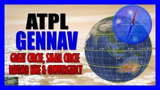 Great Circle, Small Circle, Rhumb Line, Convergency & Conversion Angle |The Earth | GenNav EASA ATPL