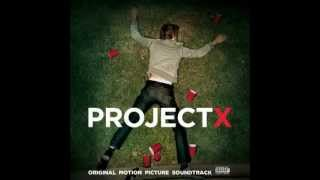 Projekt X - Pursuit of Happiness.