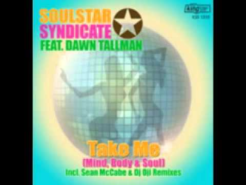 Soulstar Syndcate feat' Dawn Tallman - Take Me