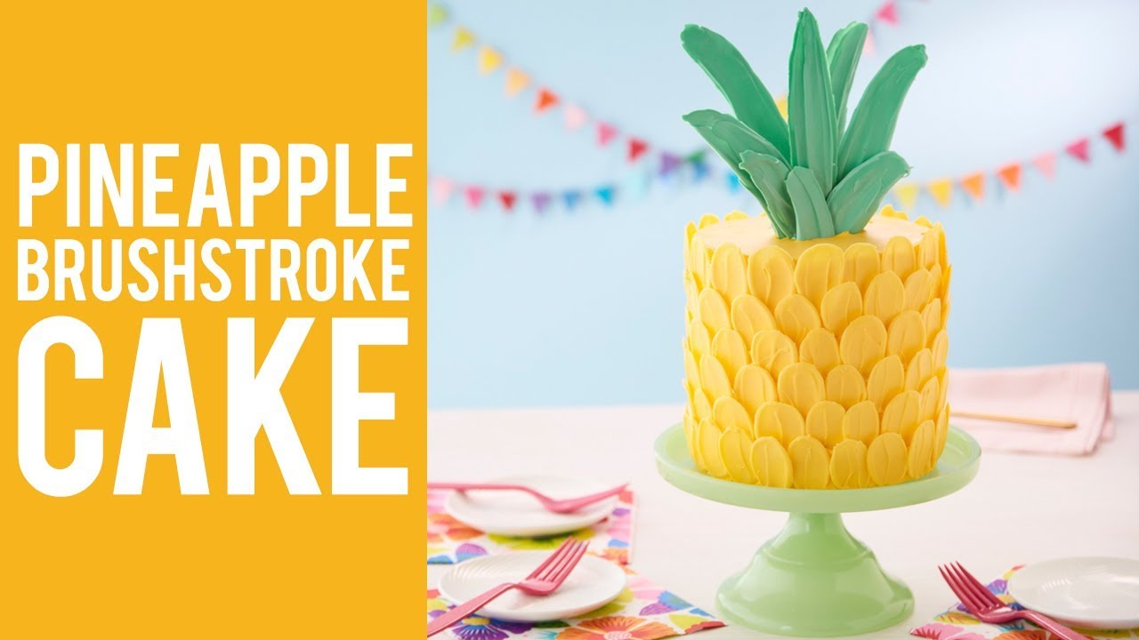 How To Make A Pineapple Brush Stroke Cake Youtube