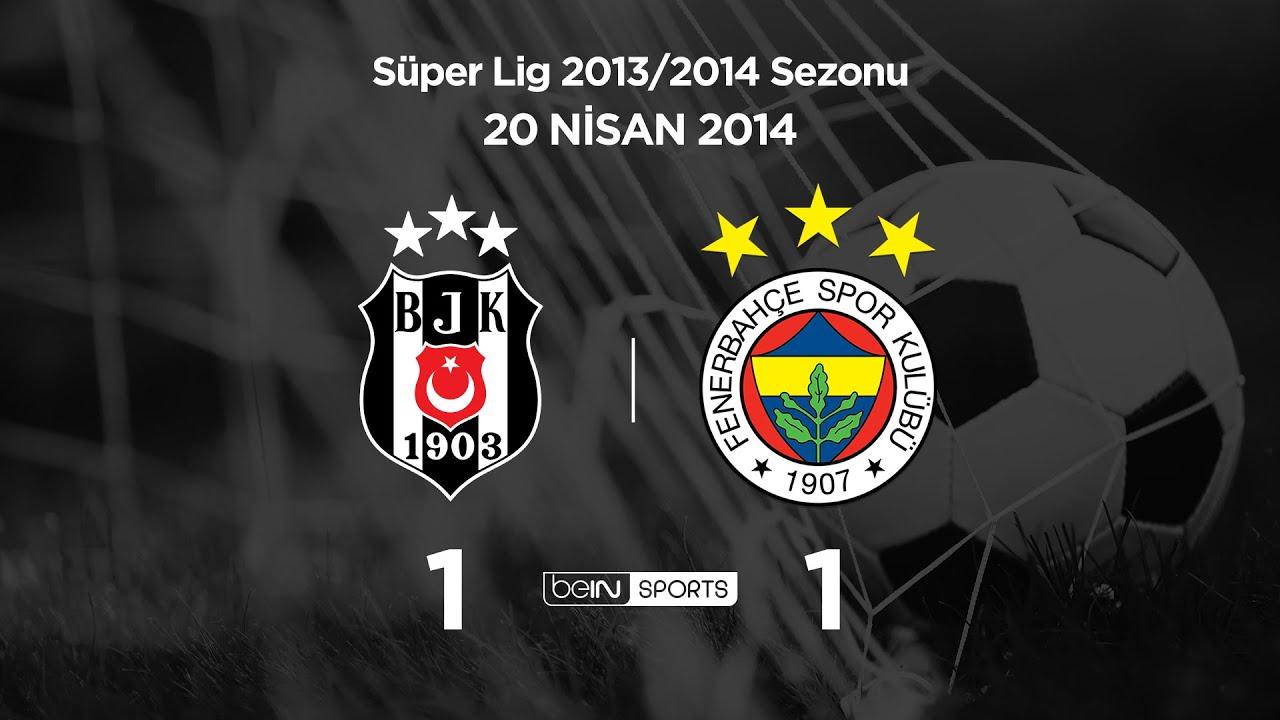 20.04.2014 | Beşiktaş-Fenerbahçe | 1-1