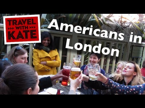 Americans in London - The Expat Experience on Travel with Kate