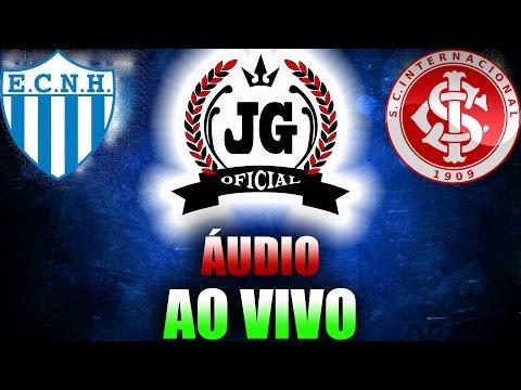 🔴 Novo Hamburgo x Internacional Ao Vivo Campeonato Gaúcho 2017 [CanalJGEsportes]