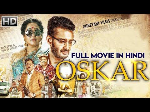 Oskar (2019) New Released Full Hindi Dubbed Movie | New Bengali Movie 2019