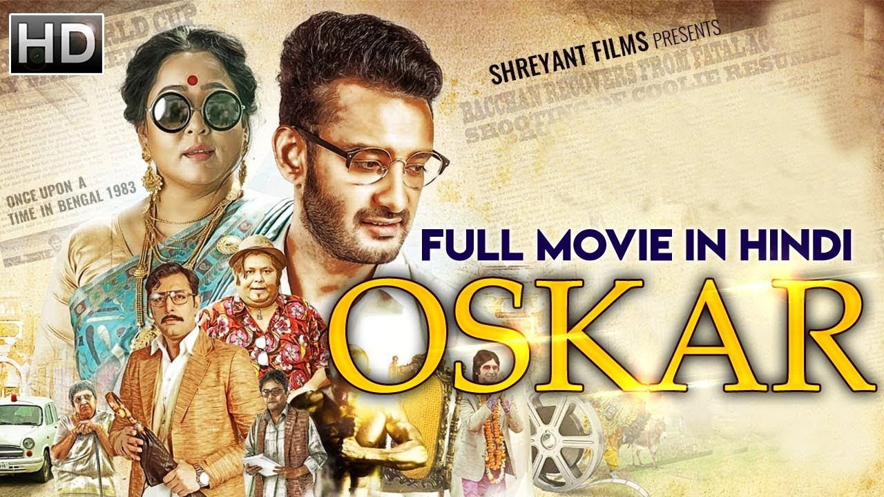 Download Oskar (2019) New Released Full Hindi Dubbed Movie | New Bengali Movie 2019