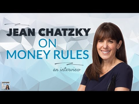 Money Rules, with Jean Chatzky | Afford Anything Podcast (Episode #43)