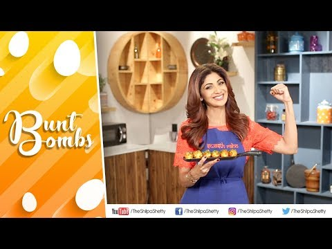 Bunt Bombs | Shilpa Shetty Kundra | Healthy Recipes | The Art Of Loving Food