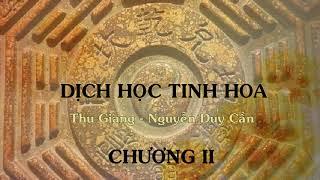 Chương 2 - Dịch học tinh hoa - Thu Giang Nguyễn Duy Cần (audio)