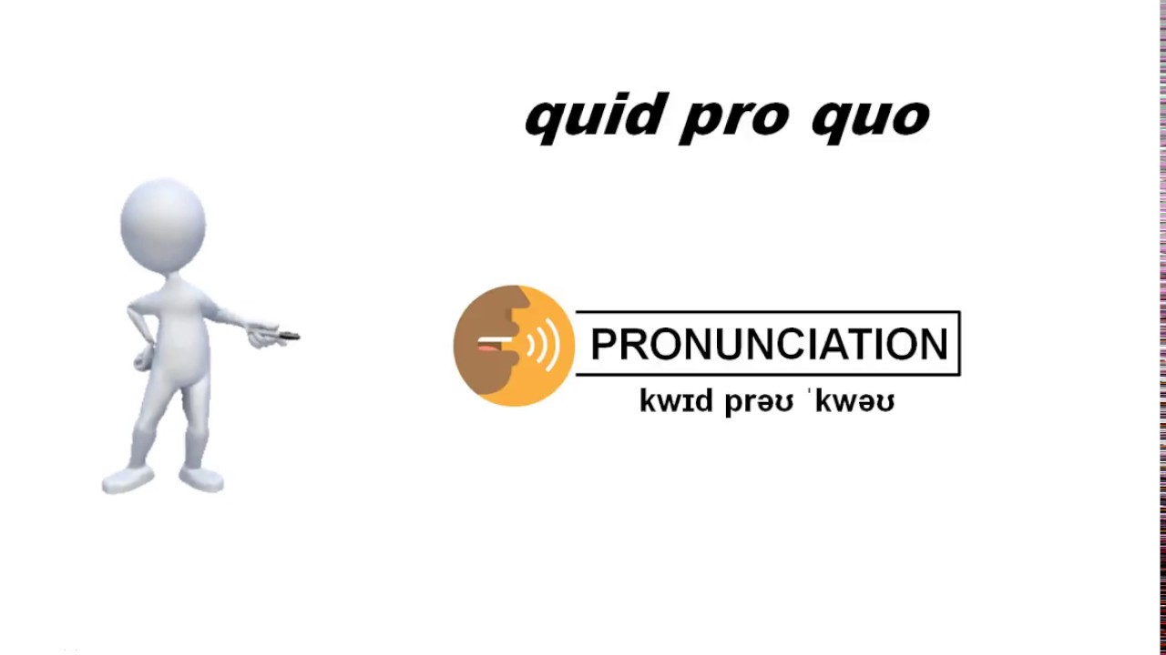 what is quid pro quo what does that mean