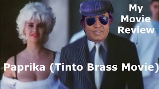 Repeat youtube video paprika 1991 Tinto Brass Movie Review With Commentry