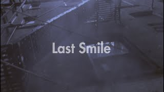 LOVE PSYCHEDELICO - Last Smile