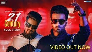 21 Century video : Mankirt Aulakh Ft. Singga MixSingh (Official video Song) Latest ...