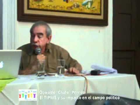 """Conversatorio """"El TIPNIS y su impacto en el campo político"""" - Osvaldo """"Chato"""" Peredo"""