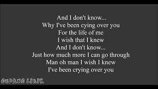 Gudang Lirik - Lirik lagu Crying Over You - HONNE ft. BEKA