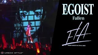 EGOIST【LIVE 2017】Fallen  [Full HD]