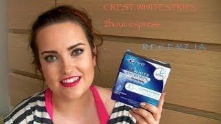 Wybielanie zębów - Crest - 2 hour express whitestrips - recenzja