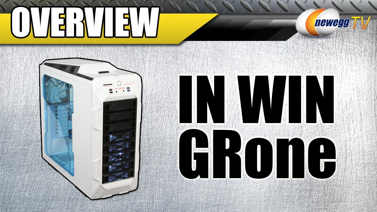 Newegg TV: IN WIN GRone Full Tower Computer Case Overview - YouTube