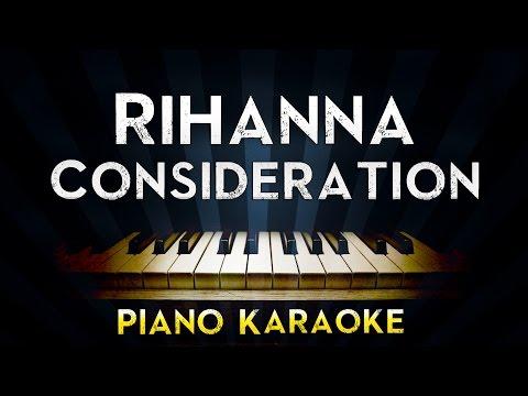 Rihanna - Consideration   Piano Karaoke Instrumental Lyrics Cover Sing Along