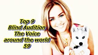Top 9 Blind Audition (The Voice around the world 59)