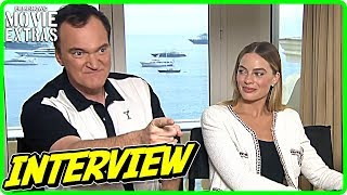 ONCE UPON A TIME IN HOLLYWOOD | Margot Robbie & Quentin Tarantino Interview (Cannes Film Festival)