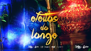 Tribo da Periferia - Efeitos do Longe (Prod. @duckjayreal)