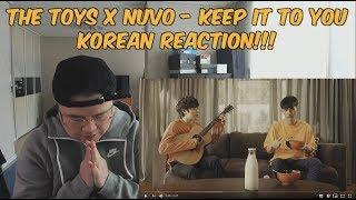 [THAI/ENG SUB][Korean Reaction] The Toys x Nuvo - Keep it to you (외힙 | 리액션 | 247칠린)