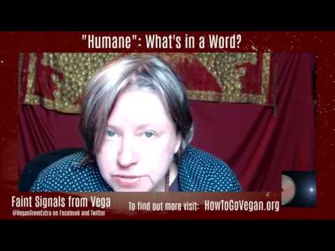 """Humane"": What's is in a word?"