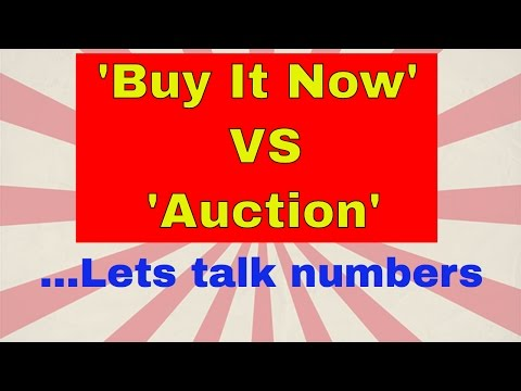 Buy it now VS auction - Lets look at some numbers - How to sell on eBay