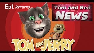 Ep1 Returns - Tom and Jerry in Tom and Ben News