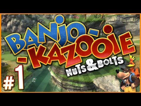 Banjo-Kazooie: Nuts & Bolts - MY FAVORITE GAME! | PART 1