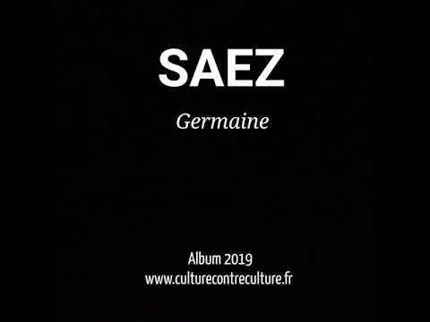great quality thoughts on half price SAEZ - Germaine - Nouvel album 2019