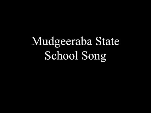 Mudgeeraba State School Song
