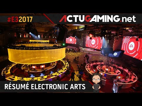 E3 2017 : Résumé de la conférence Electronic Arts (EA Play)