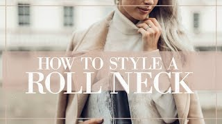 HOW TO STYLE A ROLL NECK // Fashion Mumblr