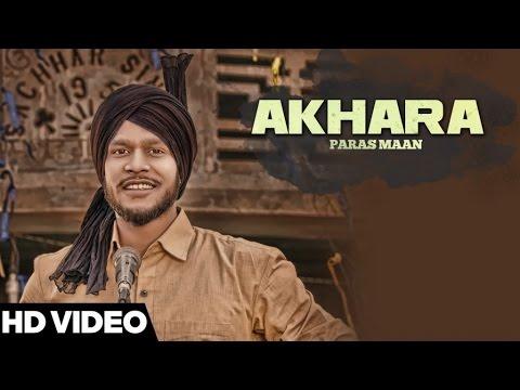 Akhara  ( Full HD)   Paras Maan  New Punjabi Songs 2016   Latest Punjabi Songs 2016