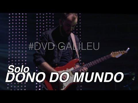 Solo Dono Do Mundo -Dvd Galileu - Fernandinho