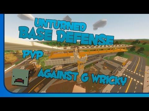 Unturned Huge Base Defense!! Against G Wricky!